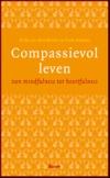 Erik van den Brink & Frits Koster - Compassievol leven - van mindfulness tot heartfulness