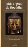 Aldus sprak de Boeddha - Een bloemlezing uit de Pali-Canon samengesteld, vertaald en toegelicht door Jan de Breet & Rob Janssen