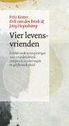 Frits Koster, Jetty Heynekamp, Erik van den Brink - Vier levensvrienden